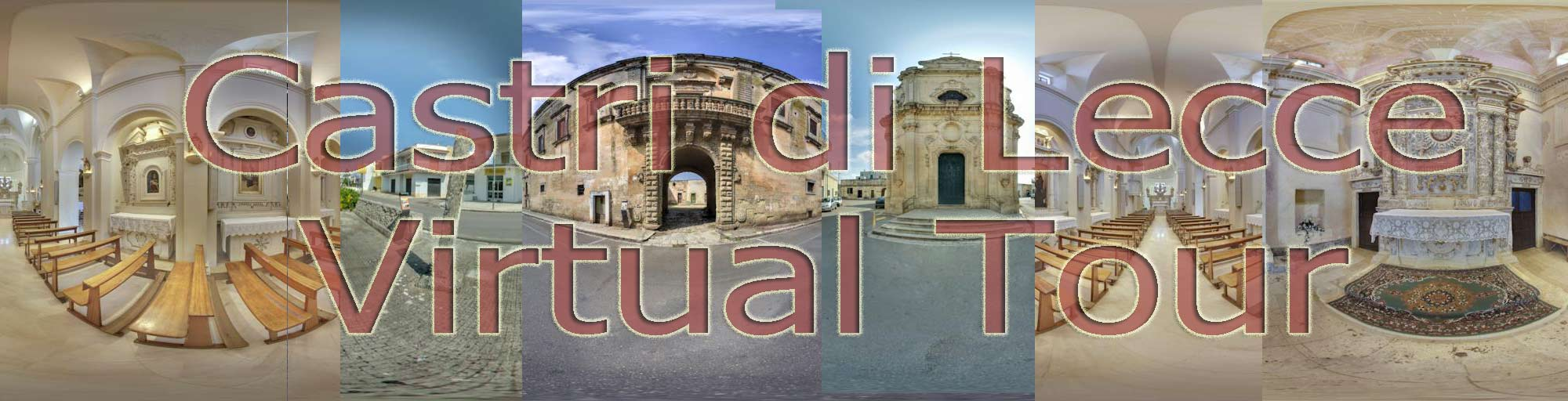 Castri di Lecce Virtual Tour