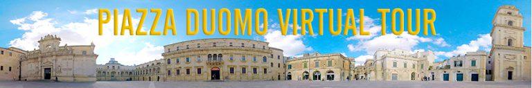 Virtual Tour di Piazza Duomo Lecce e dei suoi Monumenti